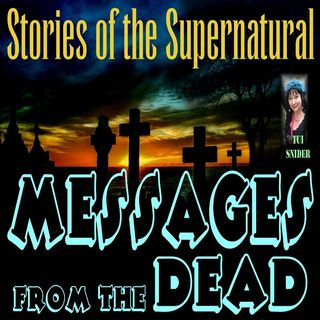 Messages from the Dead | Interview with Tui Snyder | Podcast