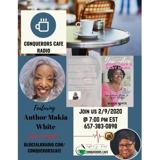Conquerors Cafe Author Spotlight Featuring Author Makia White