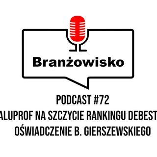 Branżowisko #72 - Rankingi firmy debesto, Oświadczenie Bogdana Gierszewskiego