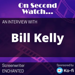 INTERVIEW - Bill Kelly, Screenwriter for Disney's Enchanted