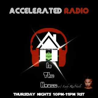 In The House 12/4 @AccelRadio