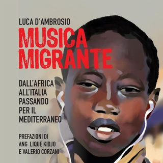 #Interplay: Musica Migrante di Luca D'Ambrosio - parte 5