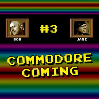 "Episode #3 - ""Commodore Coming"""