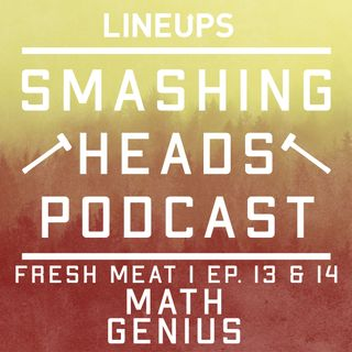 Math Genius (Fresh Meat 1 Ep. 13 & 14)