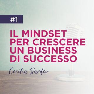1 - Il Mindset Dietro un Business Online di Successo