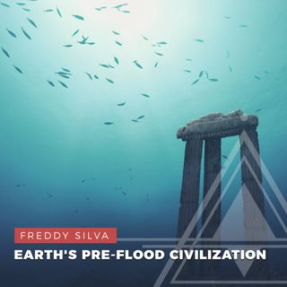 S02E11 - Freddy Silva // Uncovering Earth's Pre-flood Civilization