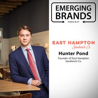 Hunter Pond, Founder & CEO of East Hampton Sandwich Co.