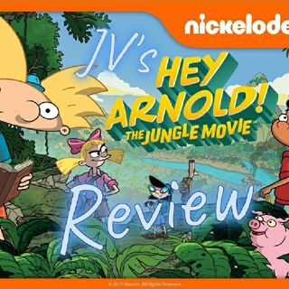 Episode 3 - Hey Arnold!: The Jungle Movie Review