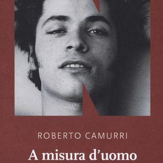 """Roberto Camurri """"A misura d'uomo"""""""