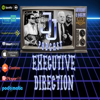 JJ: The JJ Dillon Podcast PREMIERE: JJ's Executive Direction