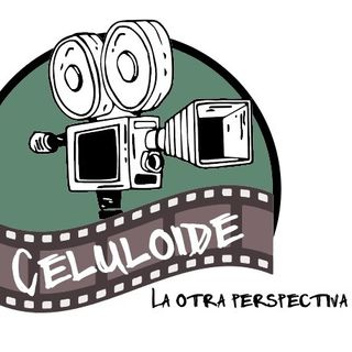 Celuloide | La otra perspectiva