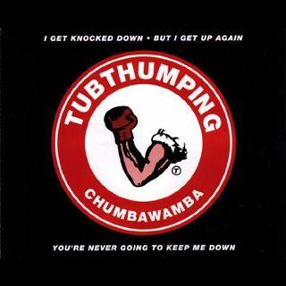 Ep. 39-Tubthumping (Chumbawamba)