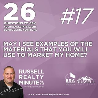 May I see examples of the materials you will use to market my home?