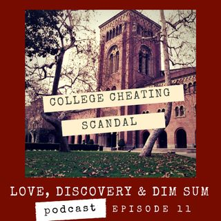 Ep 11 College Cheating Scandal