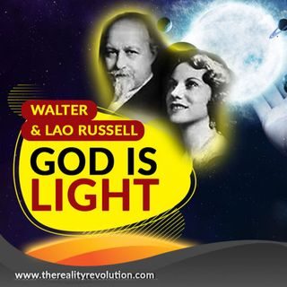 Walter & Lao Russell God Is Light