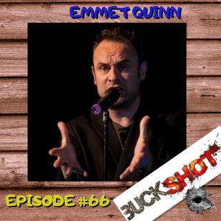 Episode 66 - Emmet Quinn
