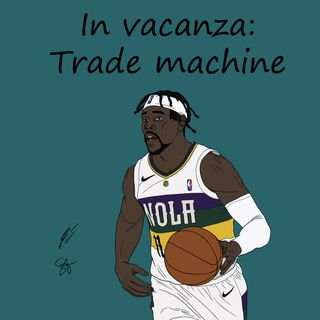 In vacanza: Trade machine