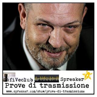 Prove di Trasmissione - Ospite Fabio Fiori