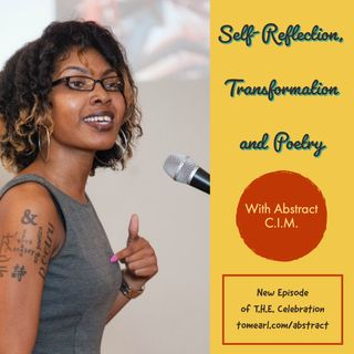 Self-Reflection, Transformation and Poetry with Abstract C.I.M