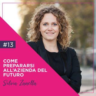 13 - Smart working: Come Trovare i Collaboratori Migliori, con Silvia Zanella.