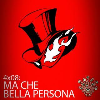 ODB 4x08: Che Bella Persona (Retrospettiva)