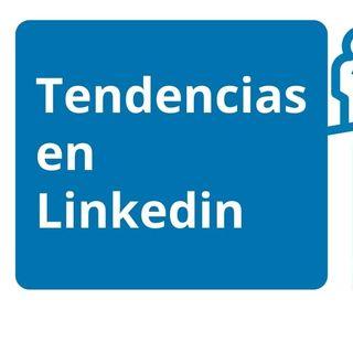 Tendencias en Linkedin | lo más buscado
