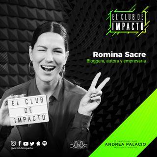 Quítale poder a las expectativas | Romina Sacre | E30T2