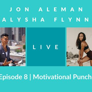 Warm-up Episode | Motivational Punch w/ Alysha Flynn (Founder of @WhatRunsYou, recorded on IG LIVE)