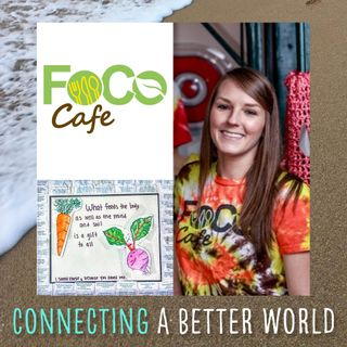 CABW 007: Feeding Our Community Ourselves with FoCo Cafe
