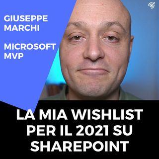 La mia wishlist per il 2021 su SharePoint Online