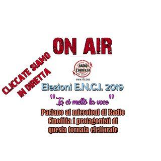 DIRETTA RADIOFONICA!!! SPECIALE ELEZIONI E.N.C.I. - PARLANO I CANDIDATI