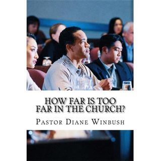 How Far is Too Far in The Church?