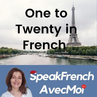 How to count from One to Twenty in French