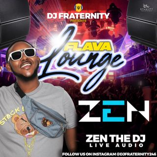 Zen  The DJ Flava Lounge 25th February 2021