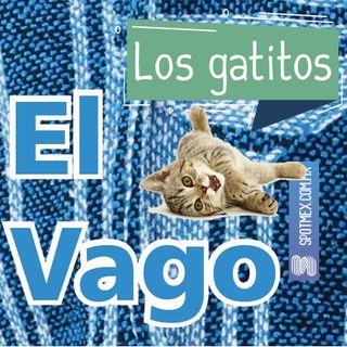 El Vago #4 - Los gatitos
