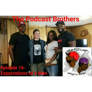 Episode 16 - Expectations of a Man Feat Caitlin Fair and K.C.