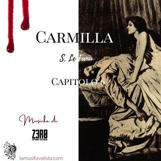 CARMILLA • S. Le Fanu ☆ Capitolo 6 ☆ Audiolibro ☆