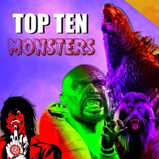 MOTN Top Ten: Monsters of All-Time!
