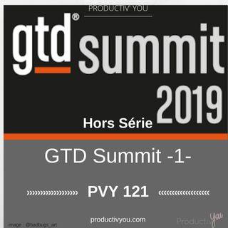 GTD Summit 1ère partie