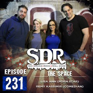 Lisa Ann & Remy Kassimir (Porn Star & Comedian) - The Space