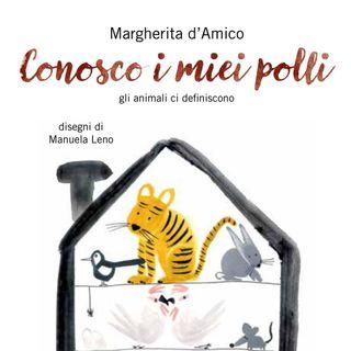 "Margherita D'Amico ""Conosco i miei polli"""