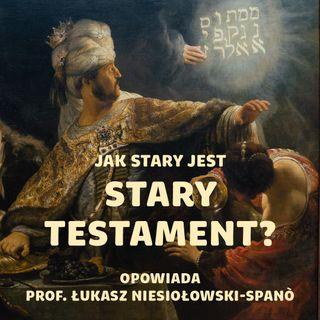 #58 Kto, kiedy i po co napisał Biblię Hebrajską? O nowym datowaniu Starego Testamentu  | prof. Łukasz Niesiołowski-Spanò