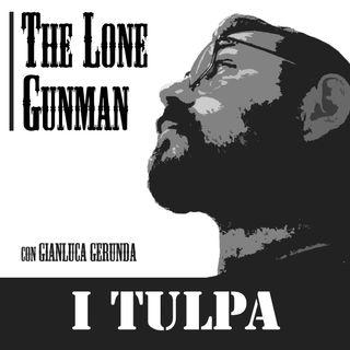 The Lone Gunman - I TULPA