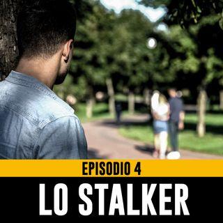 Uomini Terribili - Episodio 4 - Lo Stalker Parte 1