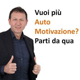 Vuoi più Automotivazione? Parti da qua