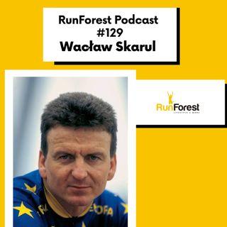 Trening kolarski dawniej i dziś. Sekretne metody treningowe - Wacław Skarul w Runforest Podcast #129