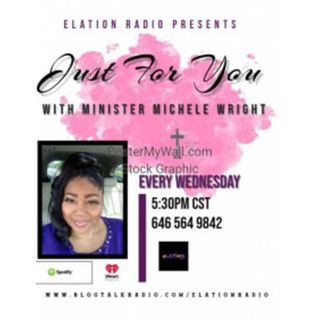 Just for you with with Minister Michele Wright