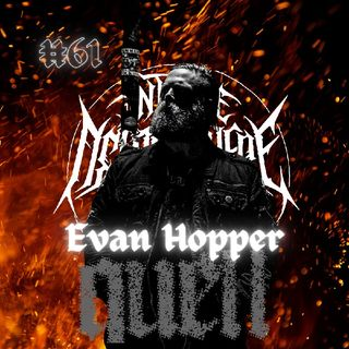 #61 - Evan Hopper (Quell)