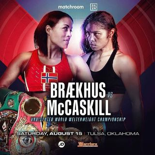 Preview Of The Dazn Boxing Card Headlined By Cecilia Braekhus-Jessica McCaskill For All The Welterweight World Titles Live On Dazn In Tulsa