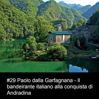 #29 Paolo dalla Garfagnana - il bandeirante italiano alla conquista di Andradina